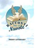 Bando Premio letterario Racconti fra le nuvole 2019
